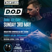 Dj D.O.D Live - Bank Holiday Sunday 3rd May 2015