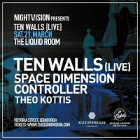 Nightvision presents Ten Walls(Live)
