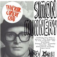 Trapdoor Comedy presents Simon Munnery and Andrew O'Neill