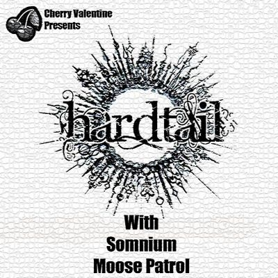 Cherry Valentine Presents Hardtail plus Guests Tickets | Retro Bar Manchester  | Fri 5th April 2013 Lineup