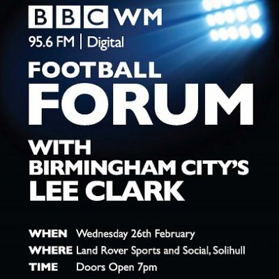 Birmingham City Managers Forum - With Lee Clark Tickets | Land Rover Sport And Social Club Solihull  | Wed 26th February 2014 Lineup