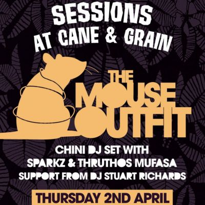 Sessions @ Cane & Grain - The Mouse Outfit