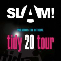 Slam presents the Tidy 20 tour